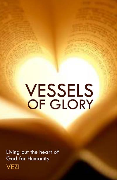 Vessels Of Glory Written By Vezi Mncwango